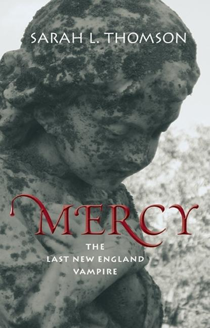Mercy: The Last New England Vampire