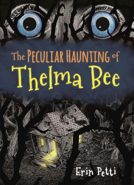 The Peculiar Haunting of Thelma Bee