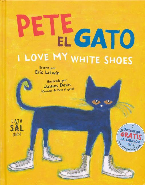 Pete el Gato: I Love My White Shoes