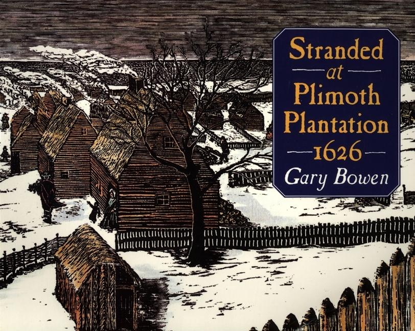 Stranded at Plimoth Plantation 1626