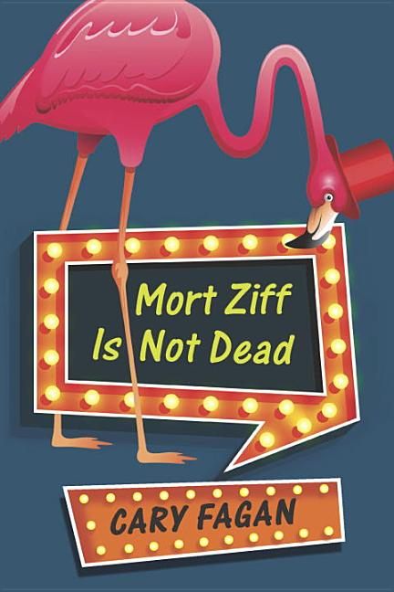 Mort Ziff Is Not Dead