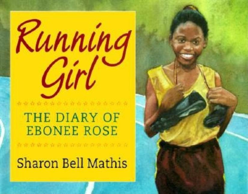 Running Girl: The Diary of Ebonee Rose