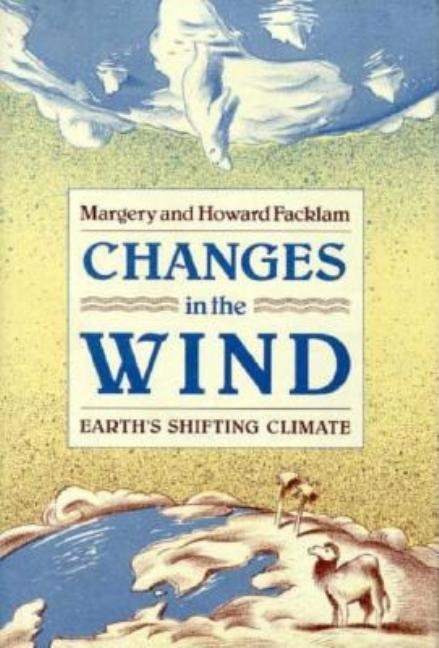 Changes in the Wind: Earth's Shifting Climate