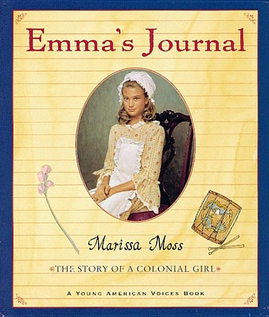 Emma's Journal: The Story of a Colonial Girl