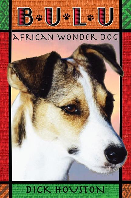 Bulu, African Wonder Dog