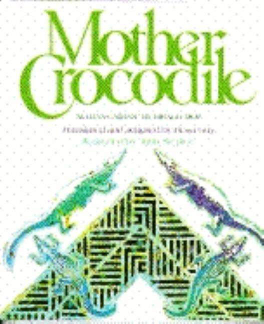 Mother Crocodile: An Uncle Amadou Tale from Sengal