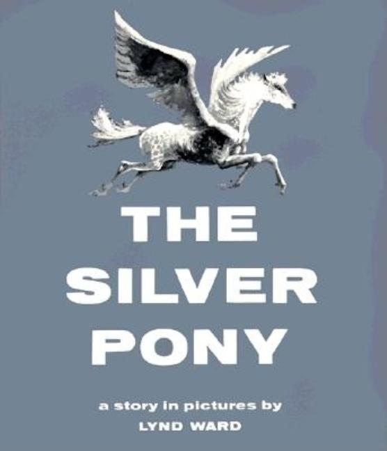 The Silver Pony