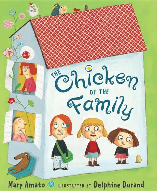 Chicken of the Family, The