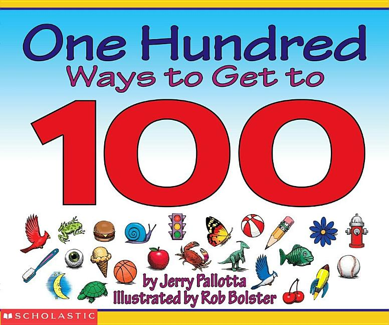One Hundred Ways to Get to 100
