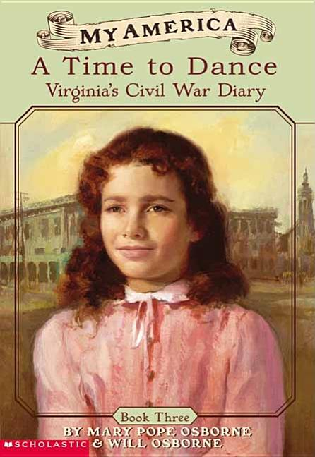 A Time to Dance: Virginia's Civil War Diary