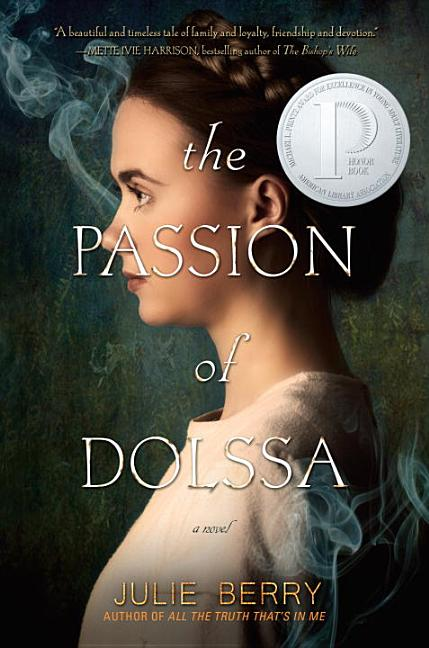 Passion of Dolssa, The
