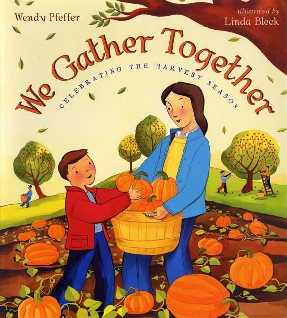 We Gather Together: Celebrating the Harvest Season