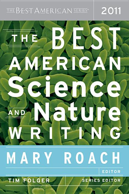 The Best American Science and Nature Writing 2011