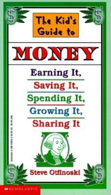 Kid's Guide to Money, The