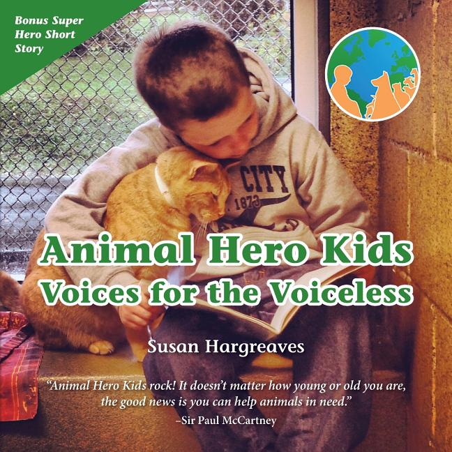 Animal Hero Kids: Voices for the Voiceless