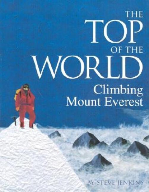Top of the World, The: Climbing Mount Everest
