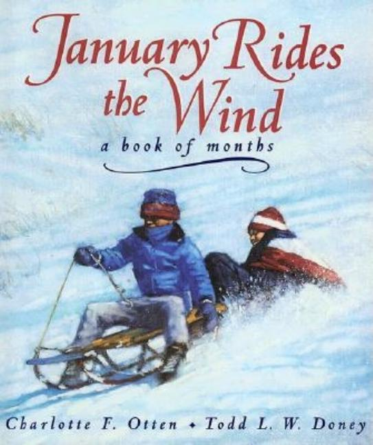 January Rides the Wind: A Book of Months
