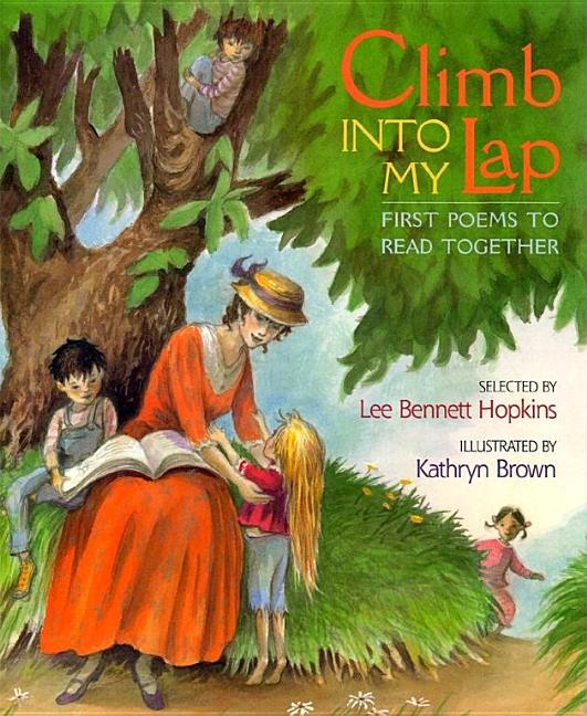 Climb Into My Lap: First Poems to Read Together