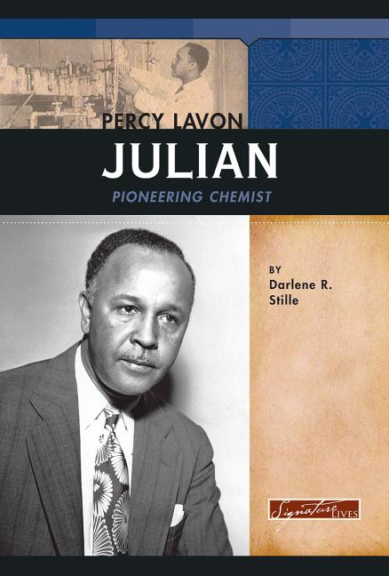 Percy Lavon Julian: Pioneering Chemist