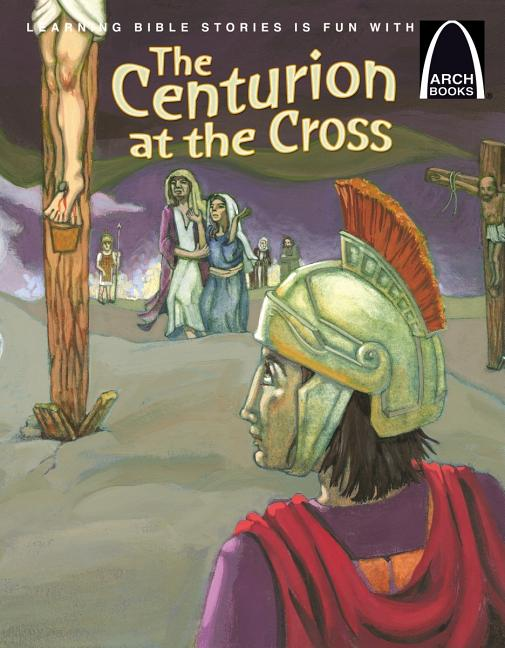 The Centurion at the Cross
