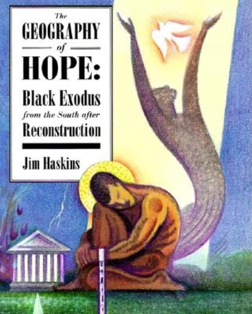 The Geography of Hope: Black Exodus from the South After Reconstruction
