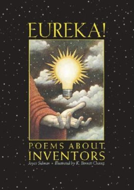Eureka!: Poems about Inventors