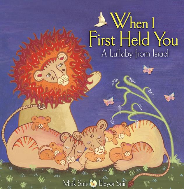When I First Held You: A Lullaby from Israel