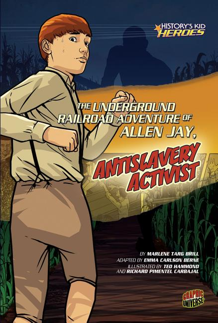 The Underground Railroad Adventure of Allen Jay, Antislavery Activist