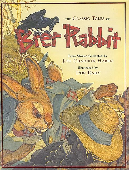 Classic Tales of Brer Rabbit, The