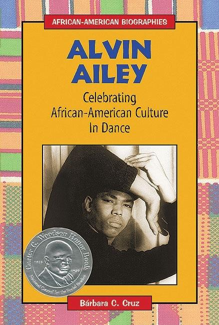 Alvin Ailey: Celebrating African-American Culture in Dance