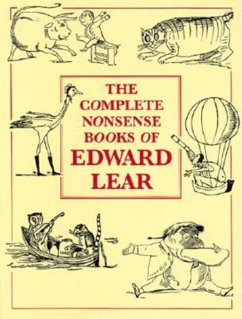 The Complete Nonsense Book of Edward Lear
