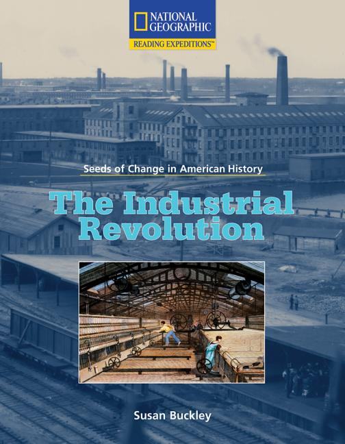 The Industrial Revolution: 1790-1850