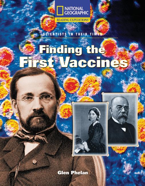 Finding the First Vaccines
