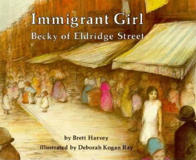 Immigrant Girl: Becky of Eldridge Street