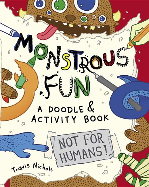 Monstrous Fun: A Doodle and Activity Book