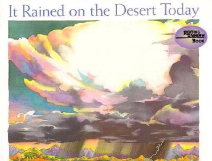 It Rained on the Desert Today