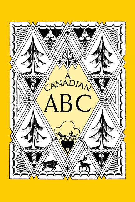 A Canadian ABC: An Alphabet Book for Kids