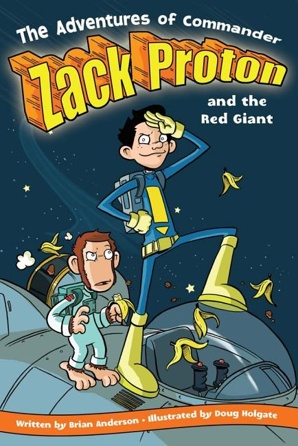 Adventures of Commander Zack Proton and the Red Giant
