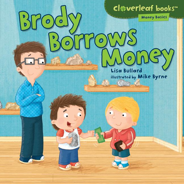 Brody Borrows Money