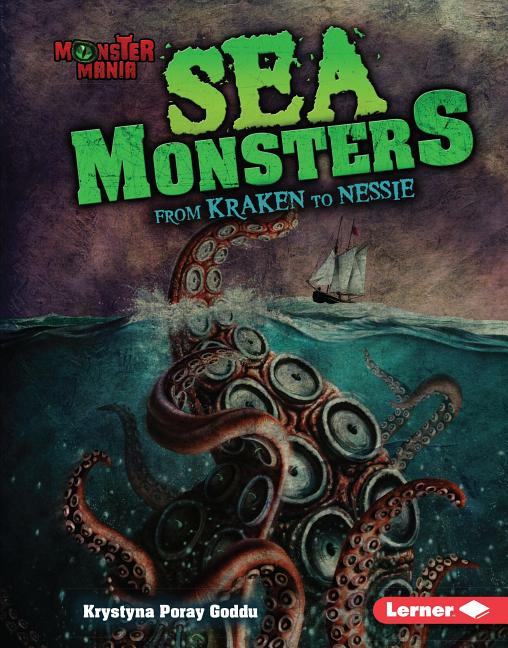 Sea Monsters: From Kraken to Nessie