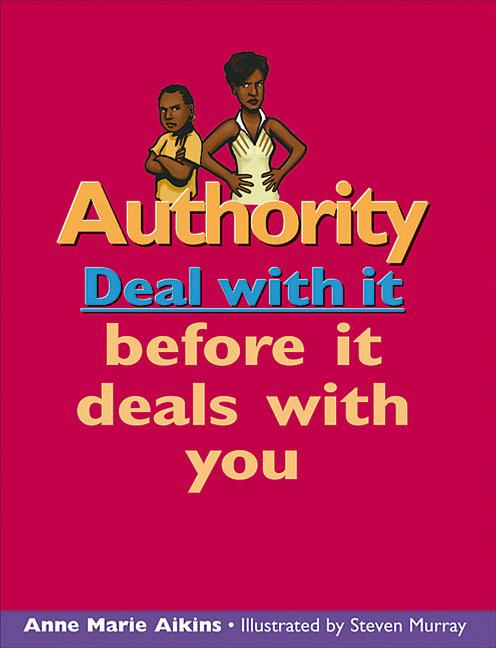Authority: Deal with It Before It Deals with You