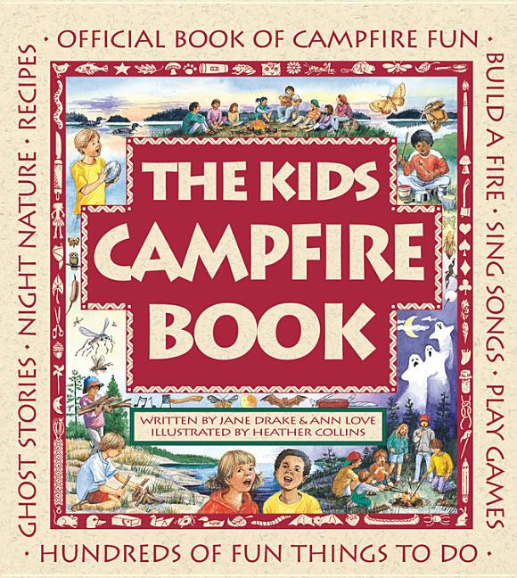 Kids Campfire Book, The