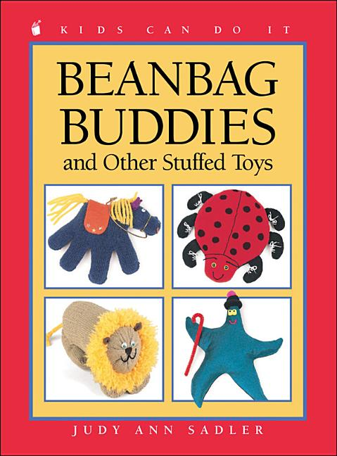 Beanbag Buddies: And Other Stuffed Toys