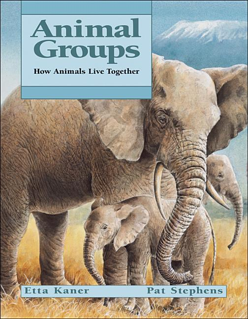 Animal Groups: How Animals Live Together