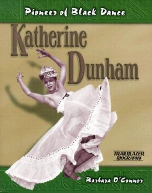 Katherine Dunham: Pioneer of Black Dance