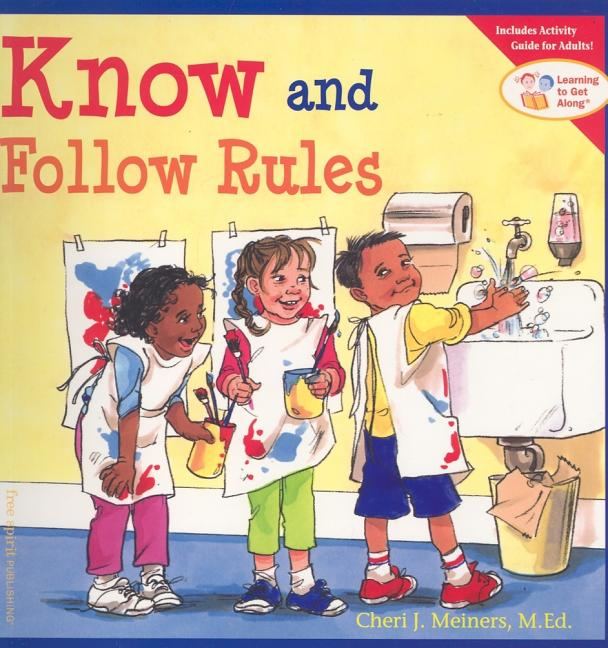 Know and Follow Rules