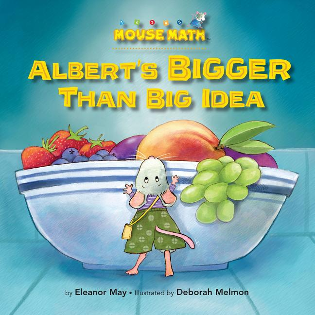Albert's Bigger Than Big Idea