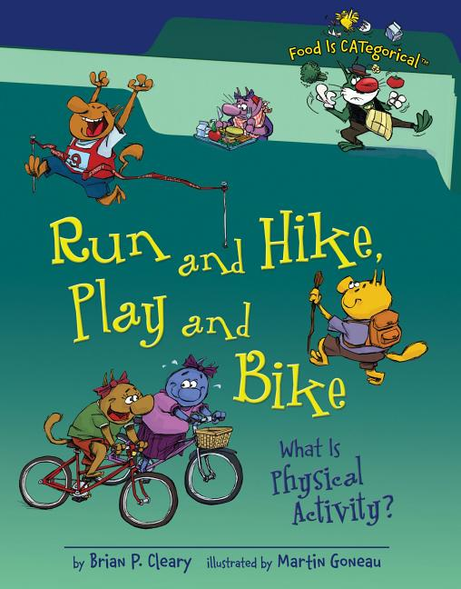 Run and Hike, Play and Bike: What Is Physical Activity?