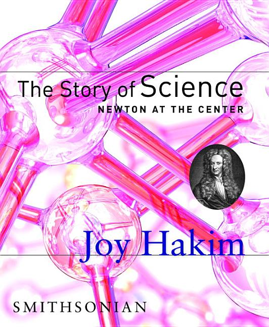 Story of Science, The: Newton at the Center