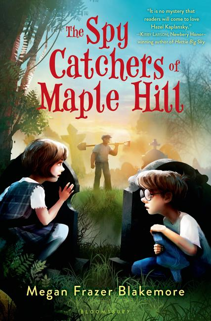 The Spy Catchers of Maple Hill
